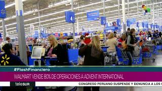 Brasil: Walmart vende el 80% de sus operaciones a Advent International