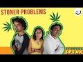 Stoners Speak -