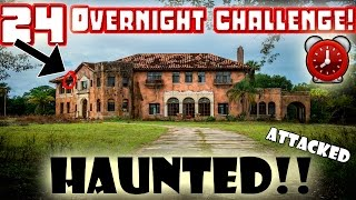 (ATTACKED) 24 HOUR OVERNIGHT CHALLENGE in a HAUNTED MANSION! | MOE SARGI