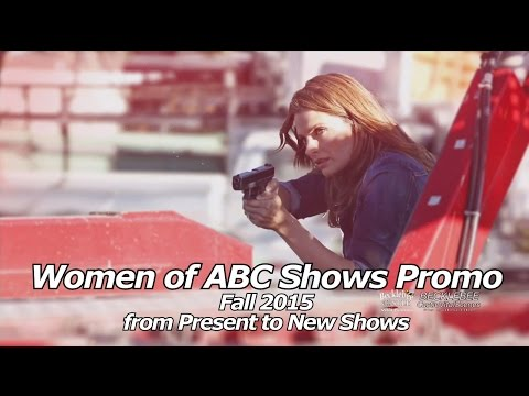 Women of ABC Shows Promo -  Women From Present Shows  to New Shows