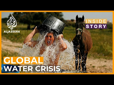 Inside Story - What can be done to stop global water scarcity?