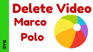 How to Delete a Marco Polo Video - Marco Polo App
