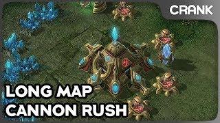 Long Map Cannon Rush! - Crank's StarCraft 2 Variety!