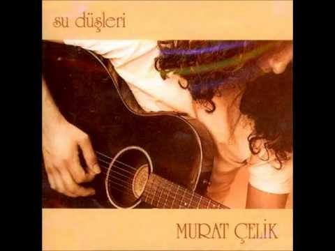 Murat elik - Su Dleri MP3