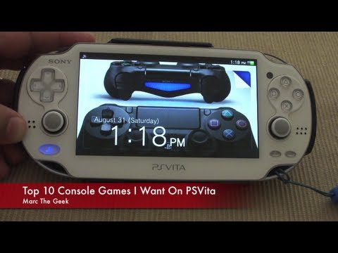 Top 10 Console Games I Want on PSVita
