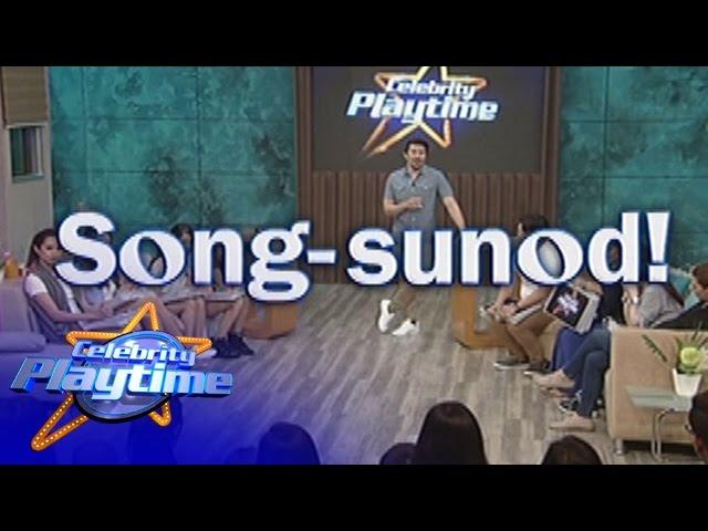 Celebrity Playtime: Song-Sunod