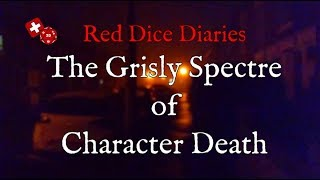 Grisly Spectre of Character Death