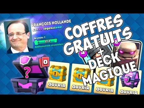 J'ai chopé François HOLLANDE dans un coffre en bois ! / Deck Magique / Clash Royale