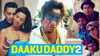 download lagu Daaku Daddy 2 - Ishq Bector Ft Shakti Kapoor, gratis