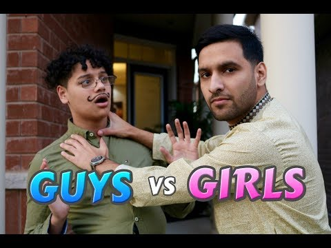GUYS vs GIRLS | Ft. Zaid Ali