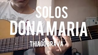 download musica Solos da música Dona Maria - Thiago Brava