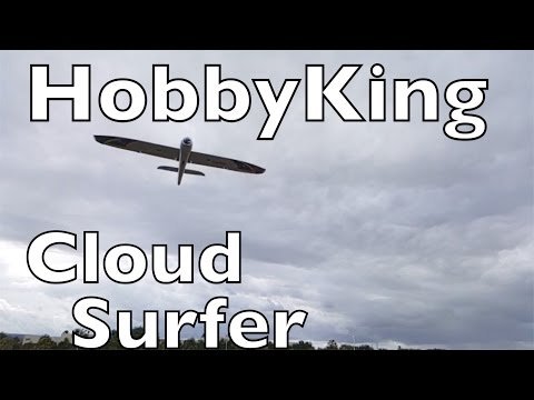 Cloud Surfer Review and Maiden Flight - HobbyKing