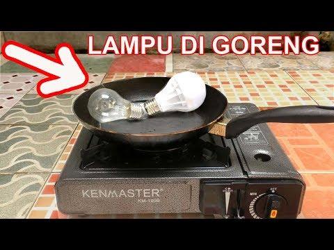EKSPERIMEN LAMPU DI GORENG , AKANKAH MELEDAK?