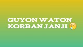 Guyon waton~korban janji COVER  @Humaidi ali