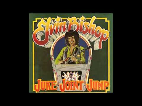 Elvin Bishop - Sure Feels Good