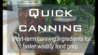 Quick Canning
