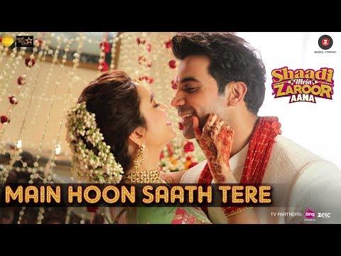 download lagu Main Hoon Saath Tere  Shaadi Mein Zaroor Aana gratis