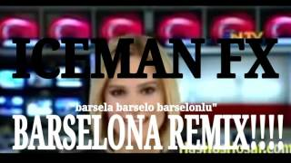 🎵 BARSELONA REMİX!!🎵 | By İceman FX ( 🎶original song 🎶)