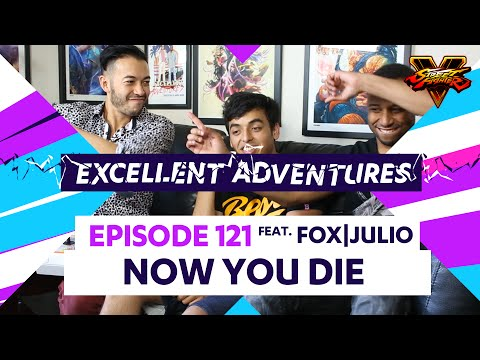 NOW YOU DIE ft. FOX Julio! The Excellent Adventures of Gootecks & Mike Ross Ep. 121 (SFV)