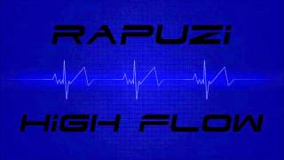 Rapuzi - High Flow  ( Official Audio ) 2013
