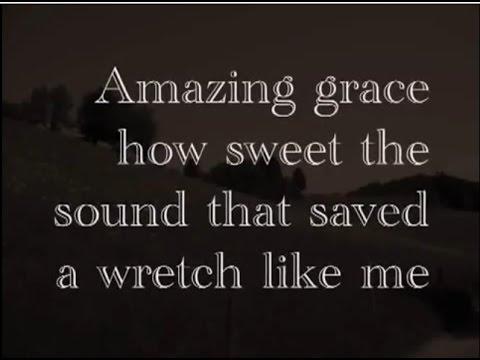 Amazing Grace  Free Download Classical Song Hymn   Ephesians 2:8,9 2Corinthians 12:9
