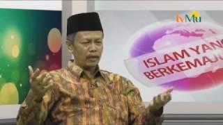 ISLAM YANG BERKEMAJUAN MEMBANGUN PERSATUAN UMAT