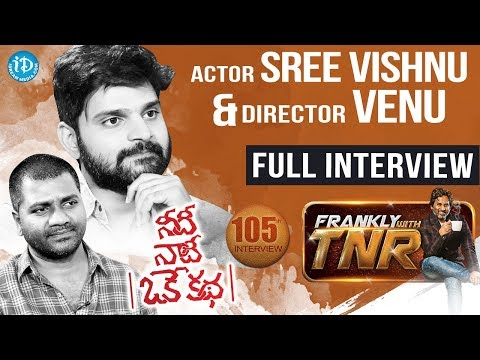 Needi Naadi Oke Katha Sree Vishnu & Venu Udugula Full Interview (PROMOTIONAL) #4 || Frankly With TNR