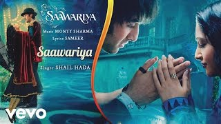 Saawariya - Official Audio Song | Ranbir Kapoor | Sonam Kapoor