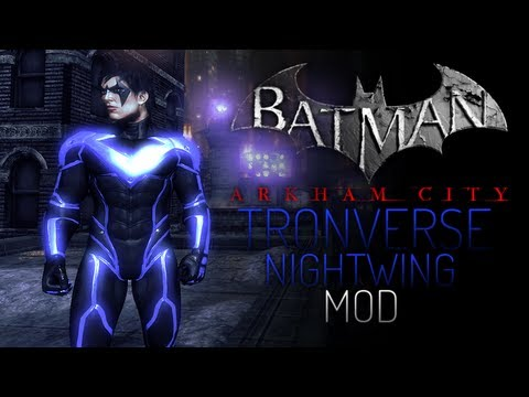 Batman Arkham City Mods - TRONverse Nightwing I
