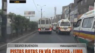 Pistas Rotas En Va Chosica - Lima