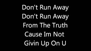 Tyler James.W Let it Shine Don't Run Away Lyrics