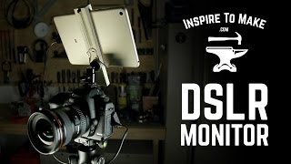 DSLR Monitor from Android Tablet with DIY Tablet mount.