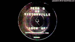 Zero B - Lock Up (2003 Bootleg Mix by Victorville)