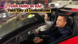 Tuấn Hưng chở vợ đi bão trên siêu xe Lamborghini Aventador 25 tỉ mừng Việt Nam thắng Jordan