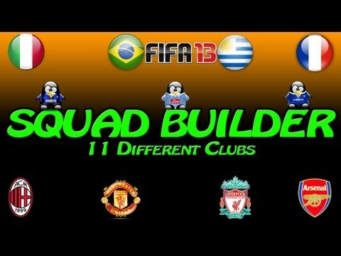 FIFA 13 Ultimate Team Squad Builder - 11 Different Clubs