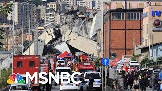 Death Toll Of Italy Bridge Collapse Expected To Rise Dramatically | Velshi & Ruhle | MSNBC