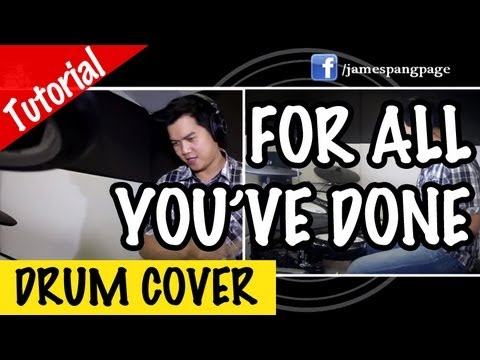 Hillsong for all you ve done james drum cover tutorial
