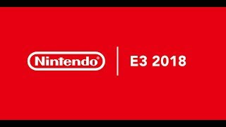 The Doctor's Nintendo E3 2018 Review