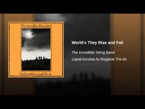 World's They Rise and Fall
