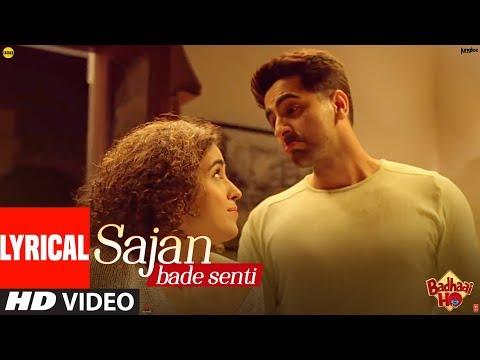 Lyrical: SAJAN BADE SENTI | Badhaai Ho | Ayushmann K | Sanya M |Dev N |Harjot K |Kaushik-Akash-Guddu