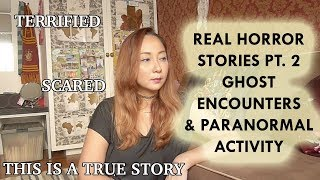 Real Horror Stories part 2 | Ghost Encounters & Paranormal Activity