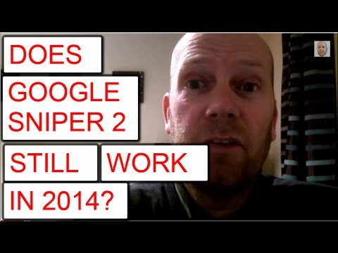 Does Google Sniper 2 Work in 2014 - Google Sniper 2 Review