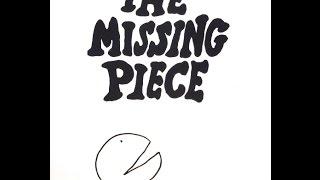 The Missing Piece- Dramatized Children's Book by Shel Silverstein
