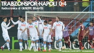 Europa League: Trabzonspor - Napoli (0-4) - 19/02/2015