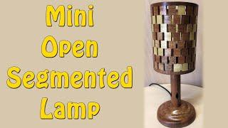 Open Segmented Lamp - Episode 143