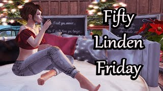 Second Life - Fifty Linden Friday 12/08/2017