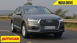 Audi Q7 | India Drive | Comprehensive Review | Autocar India