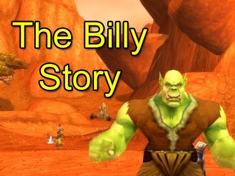 The Billy Story by Wowcrendor (WoW Machinima)