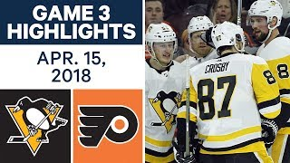 NHL Highlights | Penguins vs. Flyers, Game 3 - Apr. 15, 2018