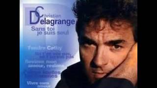 Christian  Delagrange -  Sans toi je suis seul ( 1972 )